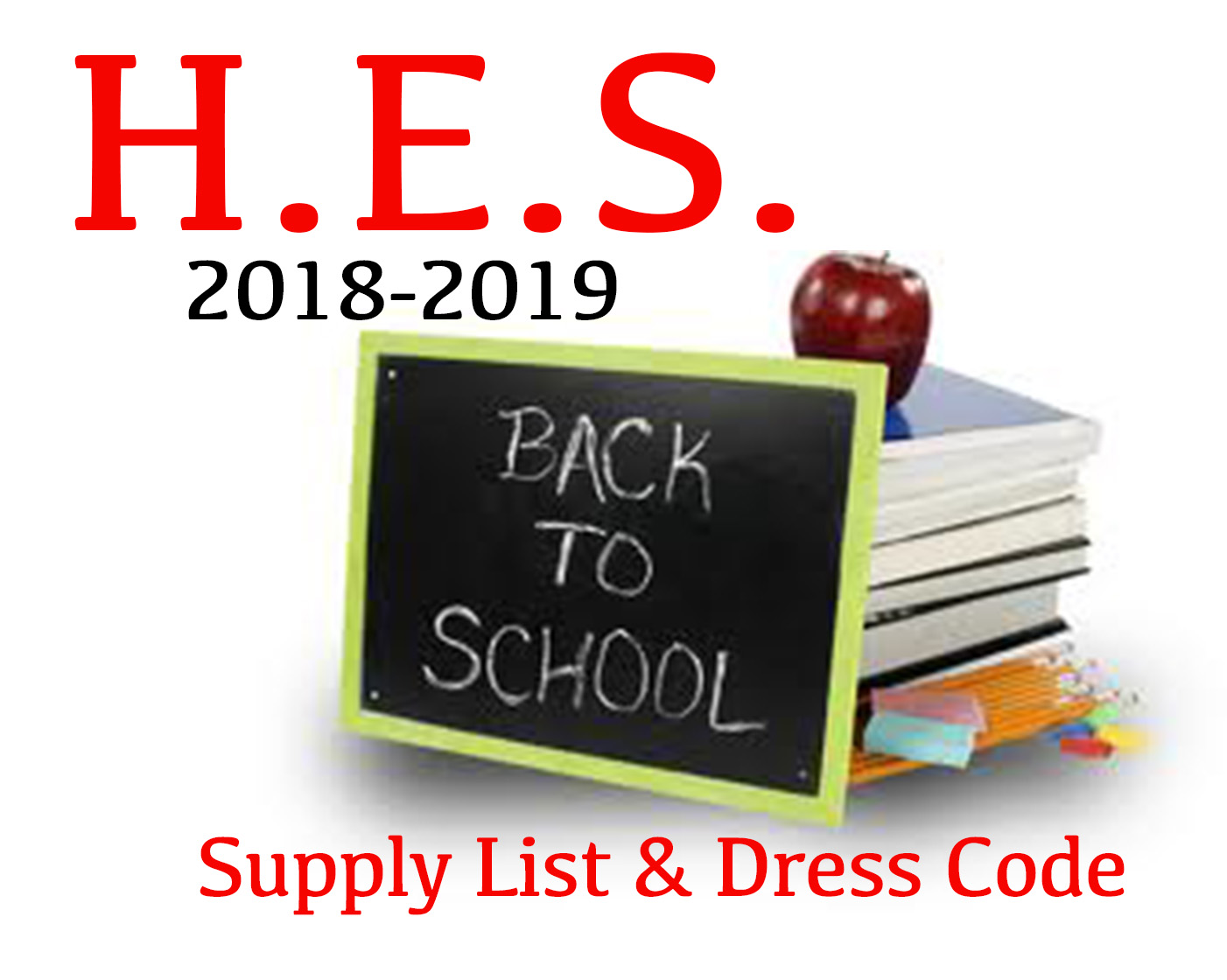 Hazlehurst Elementary School Supply Listt,  Dress Code and Reading Information