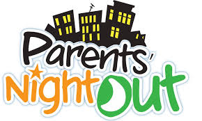 Parent's Night Out August 21, 2018