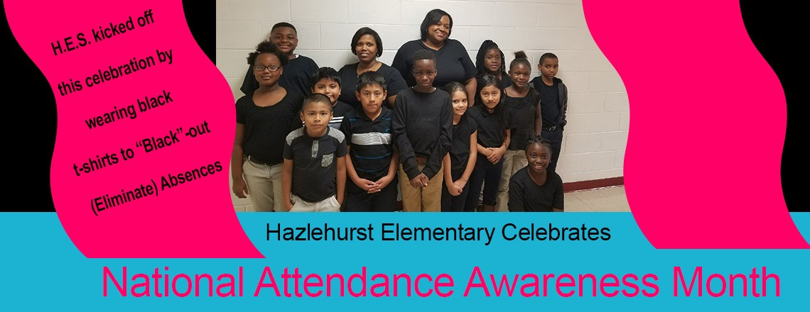 Hazlehurst Elementary Celebrates National Attendance Awareness Month