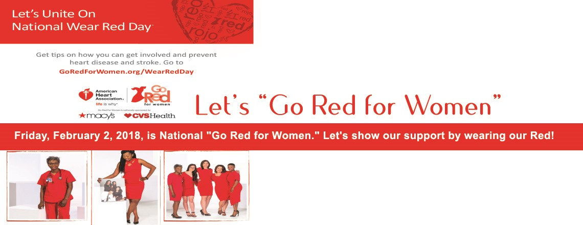 "Friday, February 2, 2018, is National ""Go Red for Women"